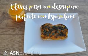 Claves para un desayuno perfecto con Espirulina